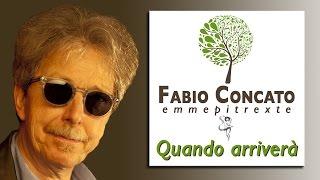 Fabio Concato - Quando arriverà | Mp3xte #15