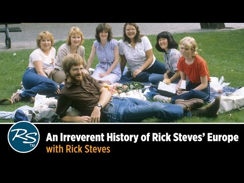 Rick Steves Presents an Irreverent History of His Tour Program