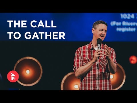 The Call to Gather | Back to the Future Week 4 | Tim Healy