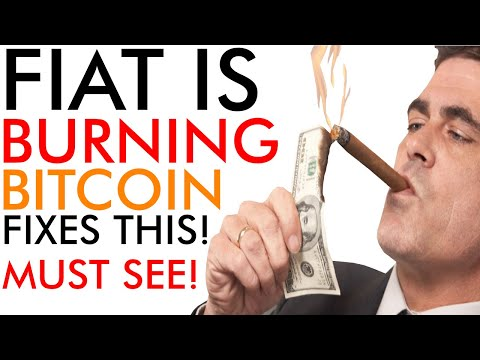 Fiat Is BURNING! 🔥 Bitcoin Fixes This! (MUST SEE)
