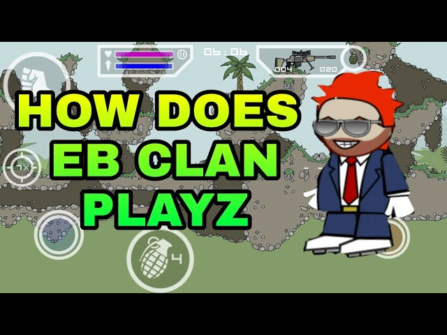 HOW DOES EB CLAN PLAYS MINI MILITIA    TECHNY GAMEZZ