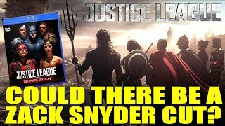 Justice League - Could there be a Zack Snyder Cut?