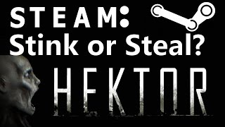 steam: Stink or Steal?  Hektor (Review)