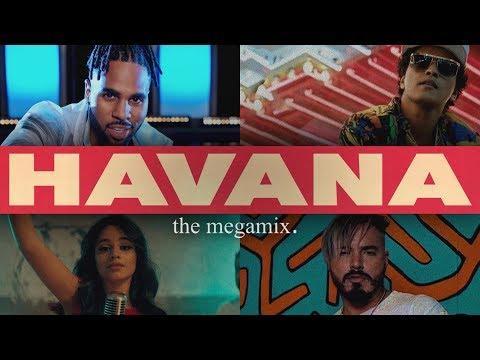 Havana (The Megamix) – B.Mars • J.Derulo • A.Grande & More (T10MO)