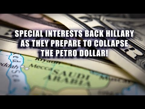 Daily News Brief: Special Interests Back Hillary as They Prepare to Collapse the Petro Dollar!