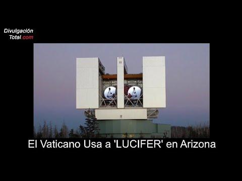 El Vaticano Usa a 'LUCIFER' en Arizona
