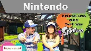 Nintendo Minute – AMAZE-INK MAY Splatoon Turf War