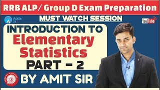 RRB ALP/ GROUP D | Introduction To Elementary Statistics (Part-2) By Amit Sir | Maths thumbnail