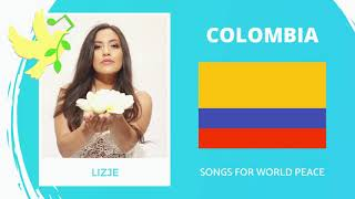Colombia🇨🇴 - Lizje Sarria - Mas De Paz - Songs for World Peace 2020