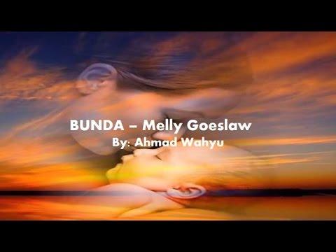 Bunda - Melly Goeslaw Full Lyrics
