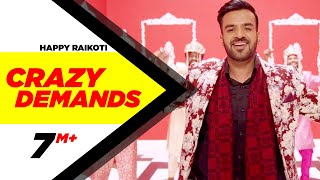 Crazy Demands (Full Song) | Happy Raikoti  | Desi Crew | Latest Punjabi Song 2016 | Speed Records