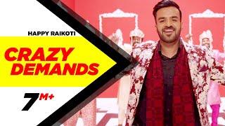 Crazy Demands (Full Song) | Happy Raikoti | Desi Crew | Latest Punjabi Song 2016 | Speed Records