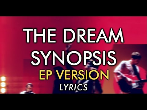 The Last Shadow Puppets - The Dream Synopsis (EP Version) [lyrics]