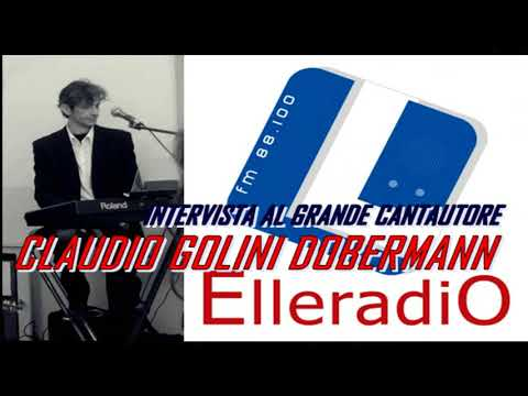 ELLE RADIO FM 88.100 - Intervista a Claudio Golini Doberman - Official Channel YT