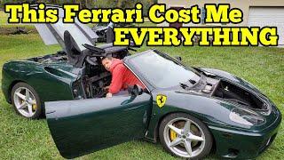 Buying a Cheap Ferrari Ruined My Life