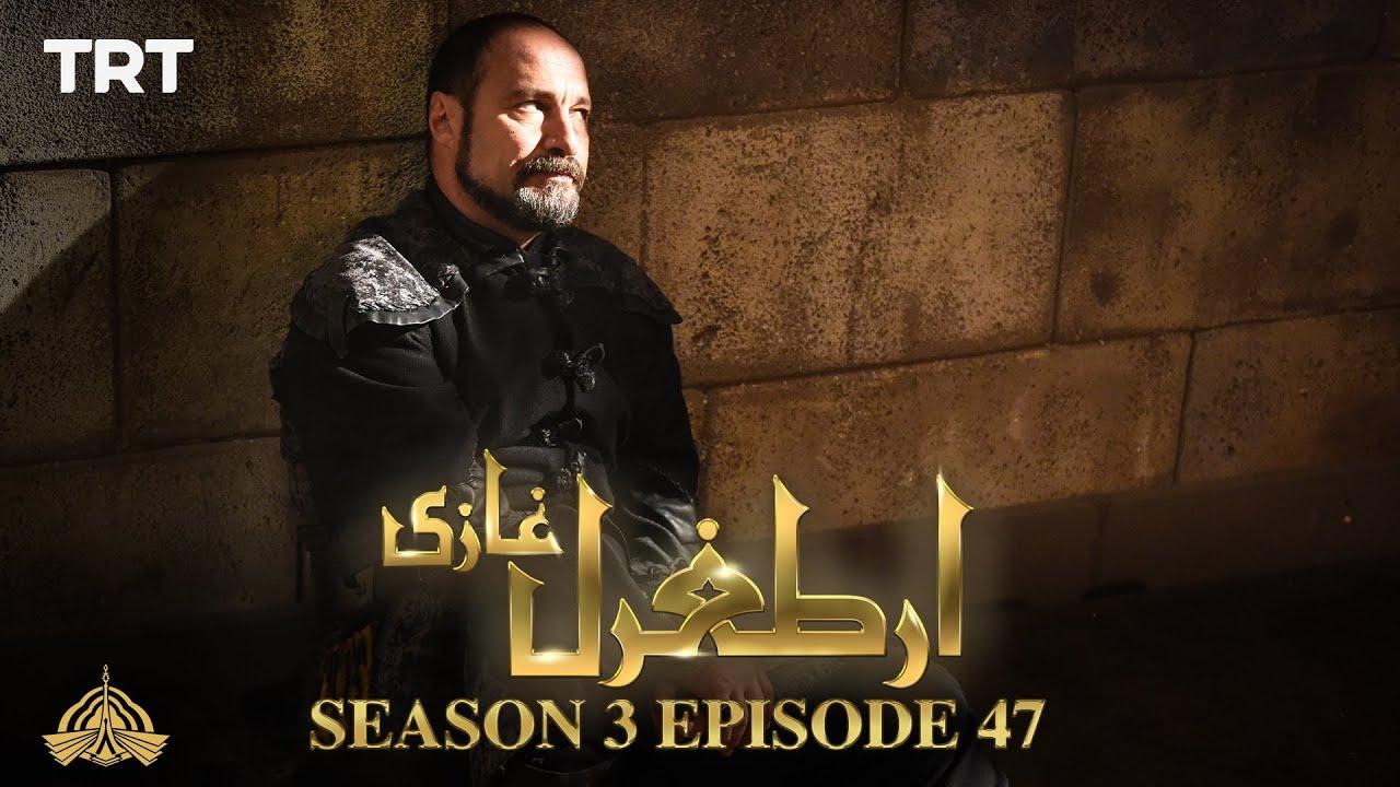 Download Ertugrul Ghazi Urdu   Episode 47  Season 3