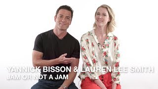 Yannick Bisson amp Lauren Lee Smith play Jam or Not a Jam