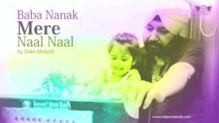 Baba Nanak Mere Naal Naal | Daler Mehndi feat. Rabaab Kaur Mehndi | DM Folk Studio | DRecords