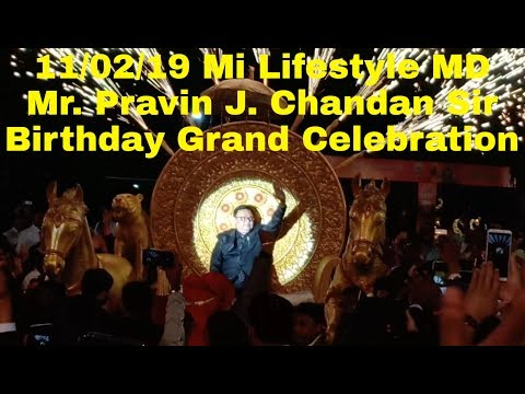 MD Mr. Pravin J. Chandan Sir Grand Entry And Birthday Celebration Vijay Rath Program 11/02/19.