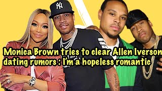 R&B Singer Monica Iṡ Now Dating NBA Legend Allen Iverson!! Allegedly + New Music on the way