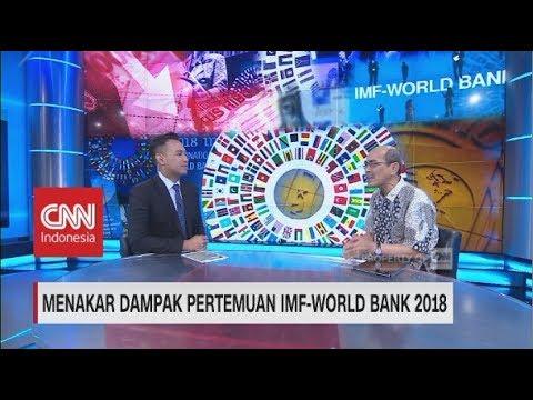 Menakar Dampak Pertemuan IMF-World Bank 2018 | the Analyst