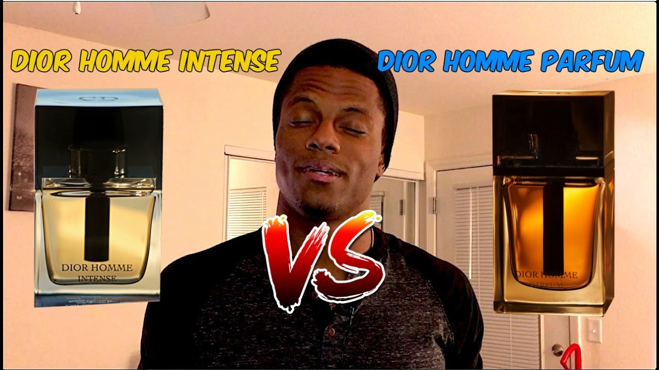 Dior Homme Intense Vs Dior Homme Parfum Youtube