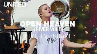 Open Heaven (River Wild) - Hillsong UNITED