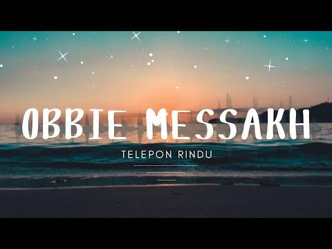Obbie Messakh - Telepon Rindu (Official Music Video )