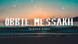 Obbie Messakh - Telepon Rindu (Official Music Video )