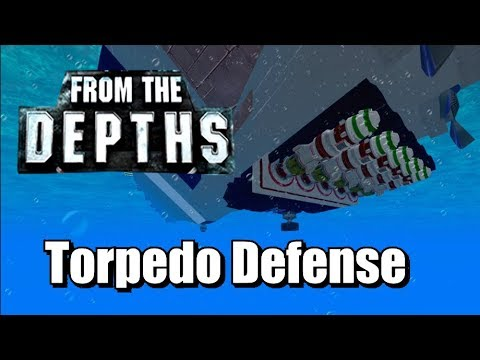 Torpedo Defense - From the Depths