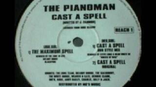 Pianoman - Cast A Spell (The Maximum Spell)