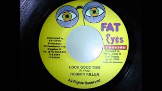 Bounty Killer - Look good time