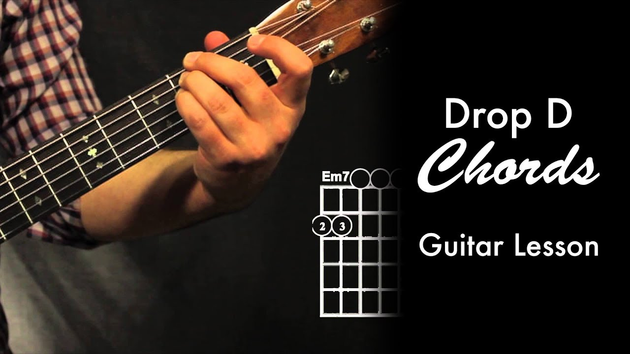 Drop D Chord Shapes Youtube