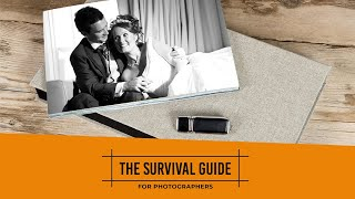 The Survival Guide For Photographers Part 2