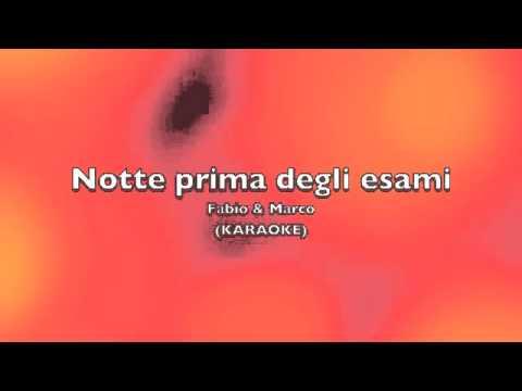 Notte prima degli esami - karaoke - by Fabio & Marco