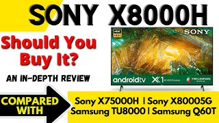 Sony X8000H In-Depth Review (2020) India
