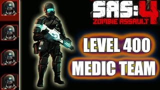 SAS 4 - TEAM MEDIC (LEVEL 400)