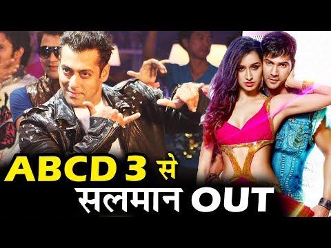 ABCD 3 से Salman हो गए बाहर, Varun और Shraddha की हुई ENTRY