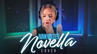 IVAN VALEEV - NOVELLA (cover by Namioff)