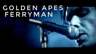 Golden Apes - Ferryman Musikvideoproduktion