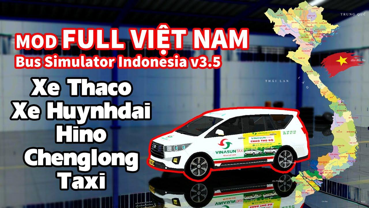 Mod Full Việt Nam game Bus Simulator Indonesia V3.5   TANA GAMER