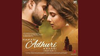 Hamari Adhuri Kahani (Encore)