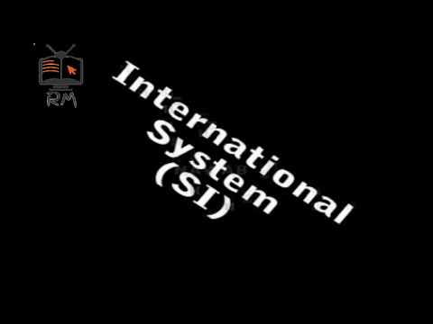 International System of Unit in Physics