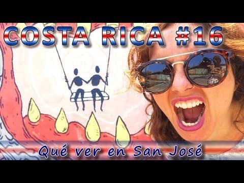 Qué ver y qué hacer en San José (Guía Costa Rica #16)