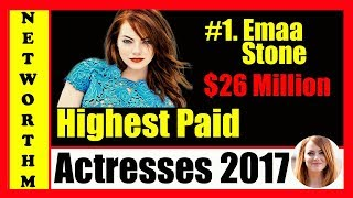 Top 10 Highest Paid Actresses in the World 2018 List