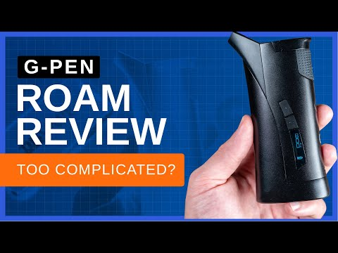G Pen Roam Review- Best wax vape of 2020?