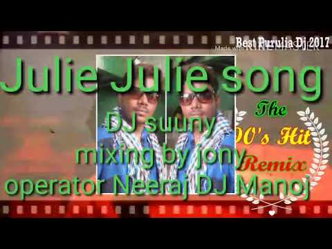 New DJ remix song Juli Juli Juli Ka Dil Tujhpe Aaya julie Jonu Kumar