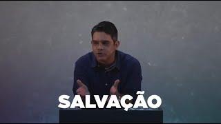 SALVAÇÃO - Reflexão em Atos | Rennan Dias