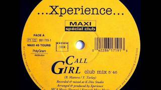 XPERIENCE   CALL GIRL original club mix 1993