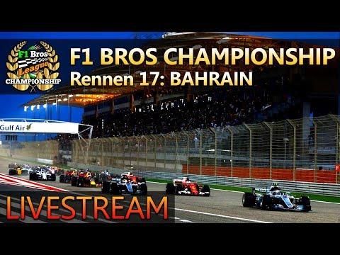 LIVE 🔴 F1 2017   LIGARENNEN BAHRAIN - S5 #17   F1 Bros League Championship